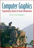 Computer Graphics : Programming in OpenGL for Visual Communication, Cunningham, Steve, 0131452541