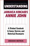 Understanding Jamaica Kincaid's Annie John, Deborah Mistron, 0313302545