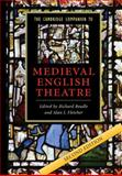 The Cambridge Companion to Medieval English Theatre, , 0521682541