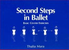 Second Steps in Ballet, Thalia Mara, 0916622541