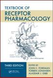 Textbook of Receptor Pharmacology, Third Edition, , 1420052543