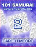 Samurai 13-Grid Sudoku 2: 101 Samurai, Gareth Moore, 1484962540