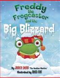 Freddy the Frogcaster and the Big Blizzard, Janice Dean, 1621572544