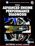 Advanced Engine Performance Diagnosis, James D. Halderman and Chase D. Mitchell, 0131132547