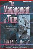 The Management of Time, McCay, James T., 0131822543