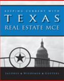 Keeping Current with Texas Real Estate MCE, Jacobus, Charles J. and Wiedemer, John P., 032459254X