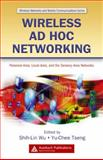 Wireless Ad Hoc Networking : Personal-Area, Local-Area, and the Sensory-Area Networks, , 0849392543