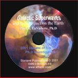 Galactic Superwaves and Their Impact on the Earth, LaViolette, PaulAlex, 0964202549