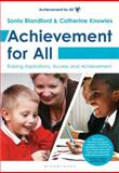 Achievement for All : Raising Aspirations, Access and Achievement, Blandford, Sonia, 1408192543
