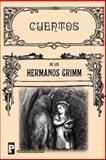 Cuentos, Los hermanos Grimm, 1482042541