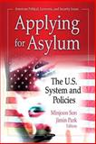 Applying for Asylum : The U. S. System and Policies, Son, Minjoon and Park, Jimin, 1614702543