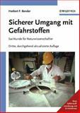 Sicherer Umgang Mit Gefahrstoffen : Sachkunde Fur Naturwissenschaftler, Bender, Herbert F., 3527312544