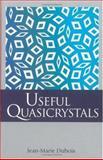 Useful Quasicrystals 9789810232542
