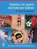 Statistics for Sports and Exercise Science, Stanley Grant and Tom Aitchison, 0132042541