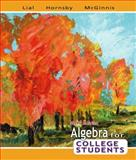 Algebra for College Students, Lial, Margaret L. and Hornsby, John, 0321442547