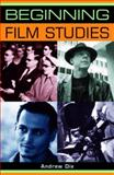 Beginning Film Studies, Dix, Andrew, 0719072549