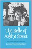 The Belle of Ashby Street : Helen Douglas Mankin and Georgia Politics, Spritzer, Lorraine Nelson, 0820332542