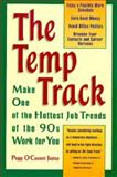 The Temp Track, Peggy O. Justice, 156079254X