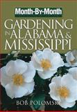 Gardening in Alabama and Mississippi, Bob Polomski, 159186254X