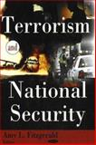 Terrorism and National Security, Fitzgerald, Amy L., 1600212549
