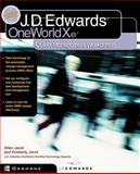 J. D. Edwards OneWorld XE : Using Object Management Workbench, Hester and Jacot, Allen, 0072192542