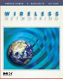 Wireless Networking, Kumar, Anurag and Manjunath, D., 0123742544