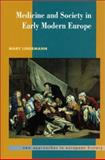 Medicine and Society in Early Modern Europe, Lindemann, Mary, 0521412544