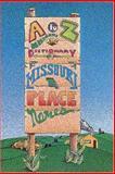 A to Z Missouri, Margot McMillen, 096466254X