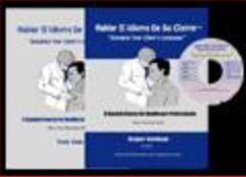 Hablar el Idioma de Su Cliente : Speaking your Client's Language: A Spanish Course for Health Care Professionals, Student Packet, Kennedy, Bess I., 0966022548