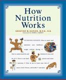 How Nutrition Works, Napier, Kristine M., 1562762540