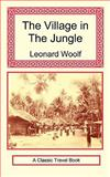 The Village in the Jungle, Woolf, Leonard, 1590482549