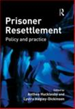 Prisoner Resettlement : Policy and Practice, , 1843922541
