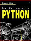 Text Processing in Python, Mertz, David, 0321112547