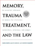 Memory, Trauma, Treatment and the Law, Brown, Daniel James and Scheflin, Alan W., 0393702545