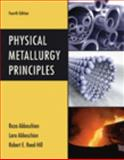 Physical Metallurgy Principles, Reed-Hill, Robert E. and Abbaschian, Reza, 0495082546