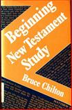 Beginning New Testament Study, Bruce D. Chilton, 0802802540