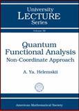 Quantum Functional Analysis, A. Ya. Helemskii, 082185254X