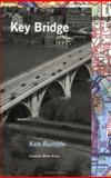 Key Bridge, Ken Rumble, 0932112544