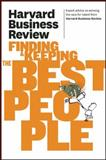 Harvard Business Review on Finding and Keeping the Best People, Harvard Business Review, 1422162540