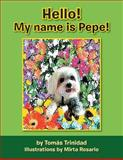 Hello! My Name Is Pepe!, Tomas Trinidad, 1483622541