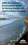 ANA's Principles of Environmental Health for Nursing Practice with Implementation Strategies, , 155810254X