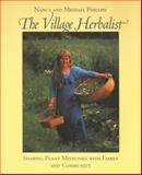 The Village Herbalist, Michael Phillips and Nancy Phillips, 1890132543