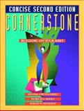 Cornerstone Building on Your Best : Concise Edition, Montgomery, Rhonda J. and Moody, Patricia G., 0130892548