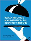 Human Resource Management in the Hospitality Industry : A Guide to Best Practice, Goss-Turner, Steven, 0415632544