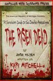 The Risen Dead, Josh Hilden, 0615922546