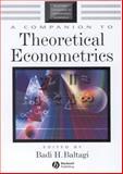 A Companion to Theoretical Econometrics 9780631212546