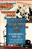 The Lost Group Theatre Plays, Robert Ardrey and Nellise Child, 1477532544