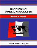 Winning in Foreign Markets, Forzley, Michele, 1560522542