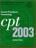 Current Procedural Terminology : CPT 2003, Deluxe Edition Revised, American Medical Association, Committee on Medicolegal Aspects, 1570662541