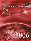 International Fire Code 2006, International Code Council Staff, 158001254X